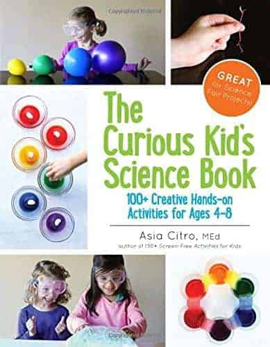 The Curious Kid's Science Book by Asia Citro