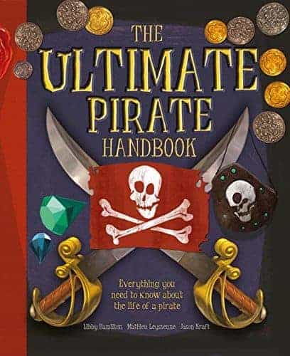 The Ultimate Pirate Handbook Excellent Nonfiction Books About Pirates for Kids