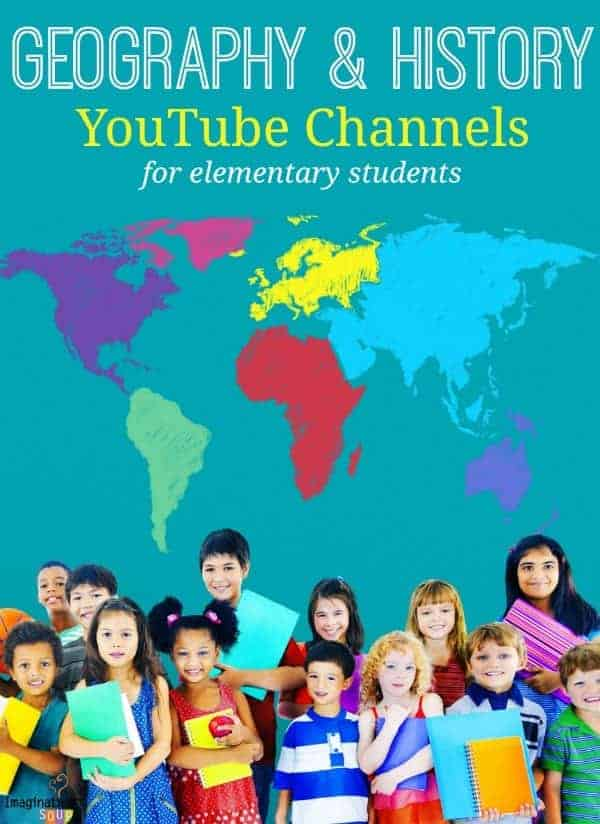 awesome list of geography and history YouTube channels for elementary students and homeschoolers