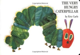 the Very Hungry Caterpillar Best Board Books for Babies and Toddlers