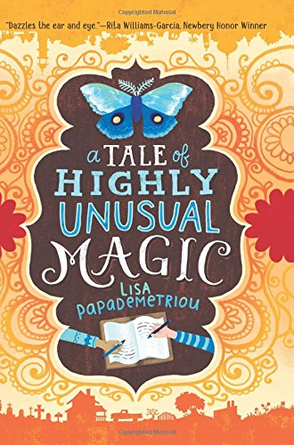 A Tale of Highly Unusual Magic review Middle Grade and YA Books I'm Reading