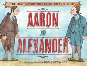 Aaron and Alexander Nonfiction Biography Picture Books