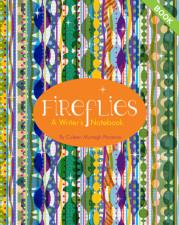 Fireflies A Writer's Notebook