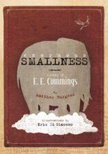 Nonfiction Biography Picture Books Enormous Smallness- A Story of E.E. Cummings