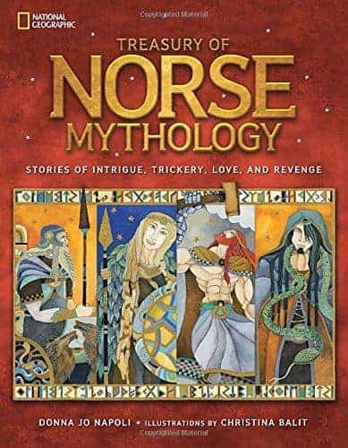 Nonfiction Books for teens Treasury of Norse Mythology- Stories of Intrigue, Trickery, Love, and Revenge