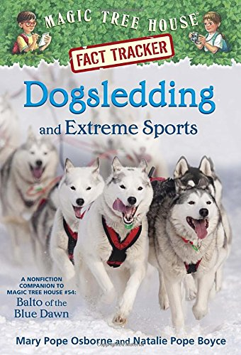 Dogsledding and Extreme Sports Awesome Sports Books for Kids