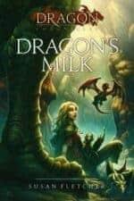 Dragon's Milk Dragon Books For Kids