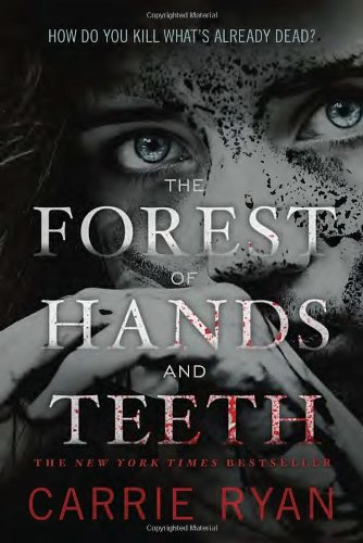 Forest of Hands and Teeth Recommended Zombie Chapter Books (For Kids and Teens)