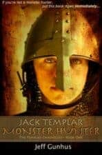 Jack Templar Monster Hunter: Recommended chapter books for 11-year olds