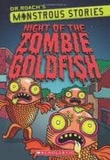 NIght of the Zombie Goldfish: Recommended Zombie Chapter Books (For Kids and Teens)