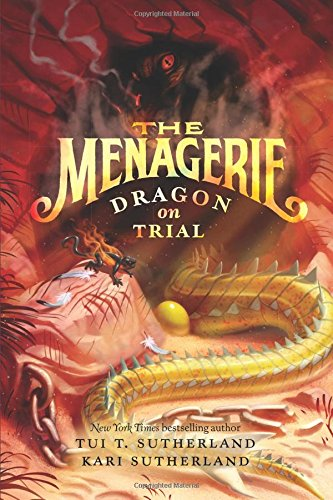 The Menagerie Dragon on Trial Dragon Books For Kids