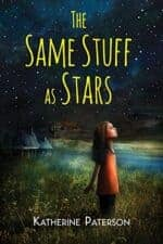 The Same Stuff as Stars Exciting New Chapter Books