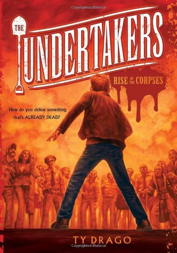 Undertakers: Recommended Zombie Chapter Books (For Kids and Teens)