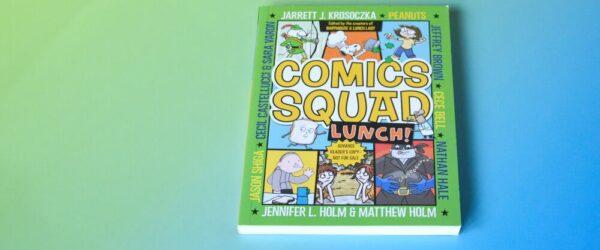 Sneak Peek of Comics Squad 2 LUNCH!