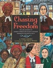 Chasing Freedom children's book biographies for women's history month