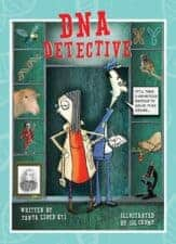 DNA Detective Best Nonfiction Books for Kids (Ages 6 - 12)
