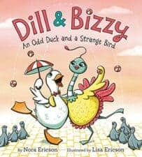 Dill and Bizzy 13 New Picture Books About Friendship 2016