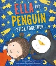 Ella and Penguin Stick Together 13 New Picture Books About Friendship 2016
