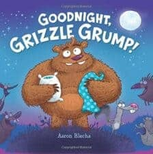 Goodnight, Grizzle Grump! Bedtime Stories for Kids