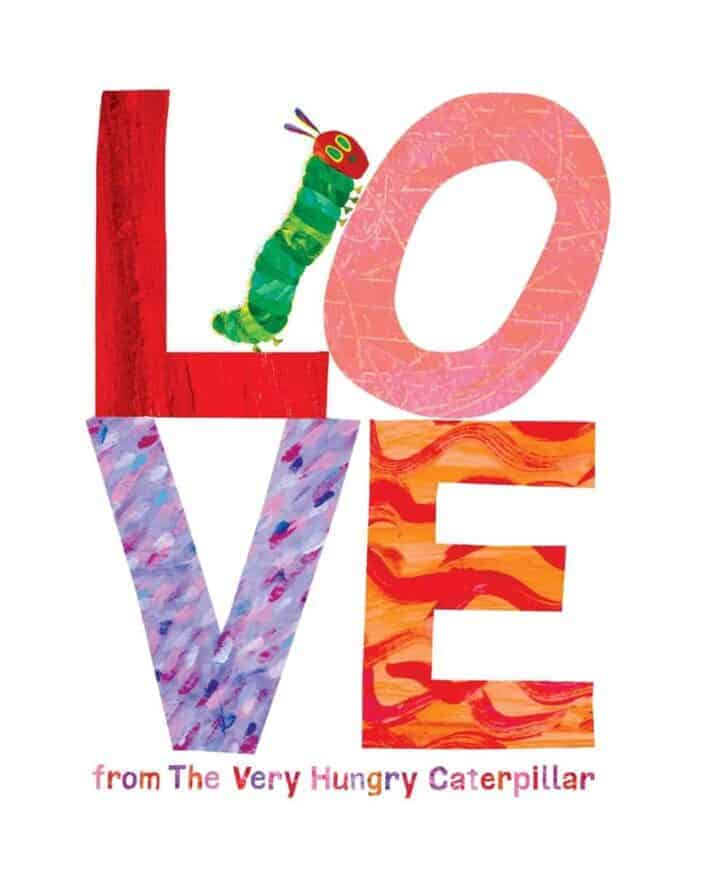 LOVE from the Very Hungry Caterpillar Valentine's Day Picture Books 2016