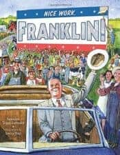 Nice Work, Franklin review Favorite President's Day Books for Kids
