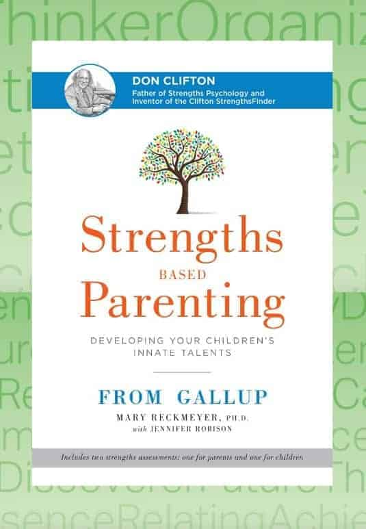 Strengths Based Parenting From Gallup by Mark Reckmeyer book review