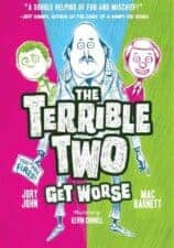 Terrible TWo Get Worse Middle Grade Chapter Book Reviews and Recommendations