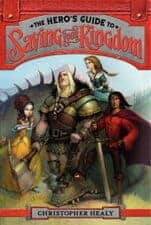 The Hero's Guide to Saving Your Kingdom Fairy Tale Mashups