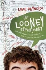 The Looney Experiment Middle Grade Chapter Book Reviews and Recommendations