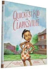 The Quickest Kid in Clarksville Exceptional Nonfiction Books for Kids 9 years old