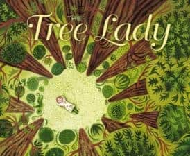 The Tree Lady children's book biographies for women's history month