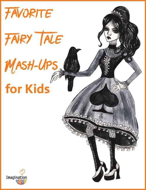 favorite fairy tale mash-ups for kids
