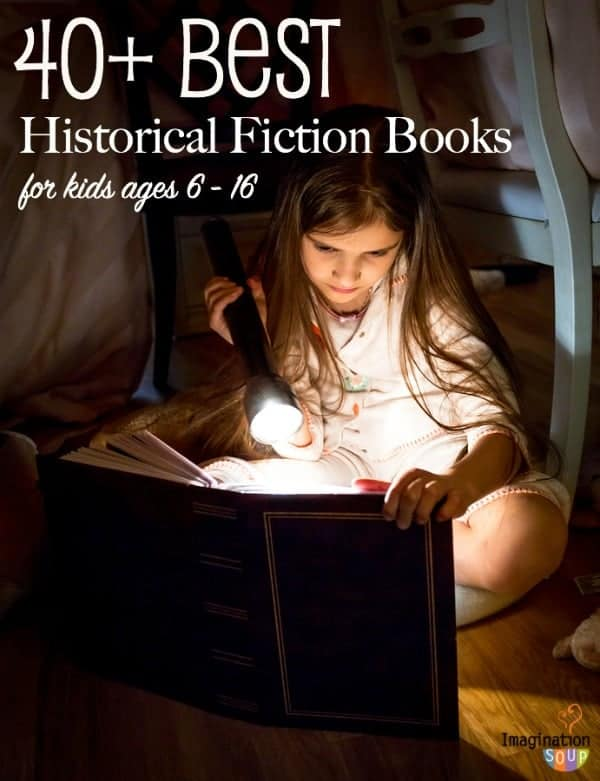 The Best Historical Fiction Chapter Books For Kids Imagination Soup