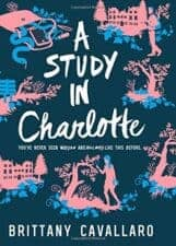 A Study in Charlotte -- sherlock holmes books for teens