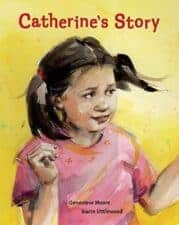 Catherine's Story Books That Develop Empathy: Physical Disabilities