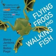 Flying Frogs and Walking Fish Nature Celebration With Earth Day Books