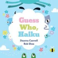 Guess Who, Haiku Nature Celebration With Earth Day Books