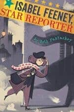 Isabel Feeney Star Reporter middle grade historical fiction book