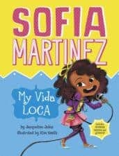Sofia Martinez My Vida LocaBest Books for 7 Year Olds (Second Grade)
