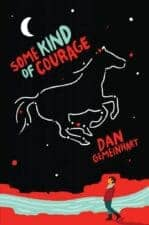 Some Kind of Courage Middle Grade Chapter Book Reviews and Recommendations