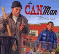 The Can Man Children's Books That Facilitate Empathy and Understanding About Poverty