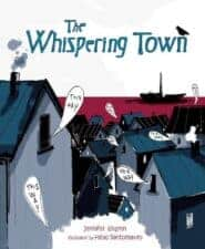 The Whispering Town Children's Picture Books About The Holocaust and WWII