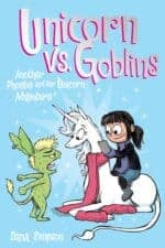 Unicorn vs. Goblins Middle Grade Chapter Book Reviews and Recommendations