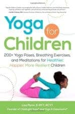 Yoga For Children Yoga for Kids: Daily Practice, Books, Videos, Games