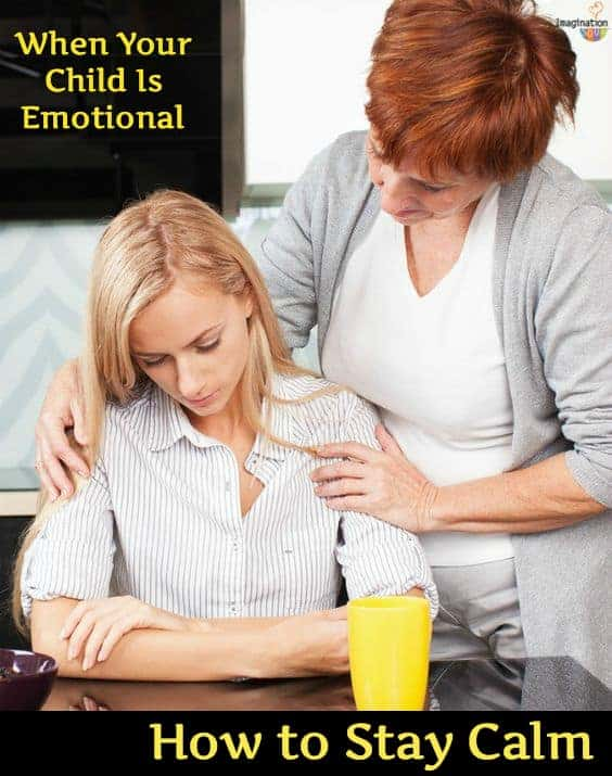 how to stay calm when your child is emotional