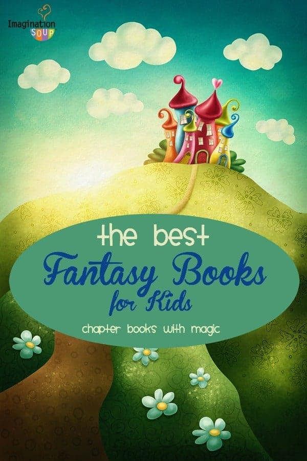 the best fantasy chapter books kids love to read