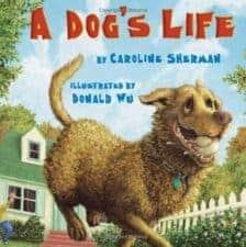 A Dog's Life Dog Books That Kids Love