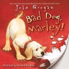Bad Dog, Marley! Dog Books That Kids Love
