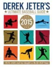 Derek Jeter's Ultimate Baseball Guide