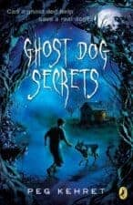 Ghost Dog Secrets Dog Chapter Books That Kids Love